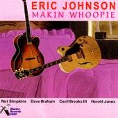 Makin Whoopie by Eric Johnson