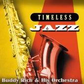 Timeless Jazz: Buddy Rich & His Orchestra de Buddy Rich