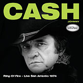 Ring Of Fire (Live San Antonio 1974) von Johnny Cash