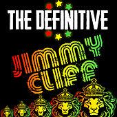 The Definitive Jimmy Cliff by Jimmy Cliff