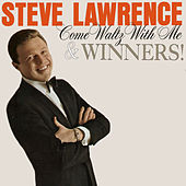 Come Waltz with Me / Winners! by Steve Lawrence