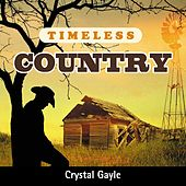 Timeless Country: Crystal Gayle by Crystal Gayle