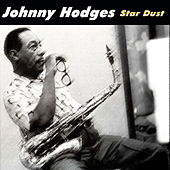 Star Dust by Johnny Hodges