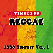 Timeless Reggae: 1993 Sumfest, Vol. 1 by Various Artists