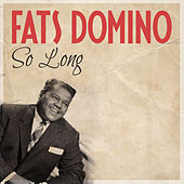 So Long von Fats Domino