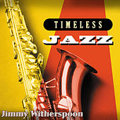 Timeless Jazz: Jimmy Witherspoon de Jimmy Witherspoon