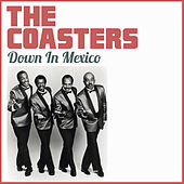 Down in Mexico de The Coasters