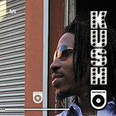 Kush (3 of 5) by Count Bass D