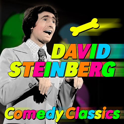 Comedy Classics by David Steinberg