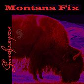 Montana Fix by Gunnelpumpers