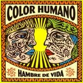 Hambre de Vida by Color Humano