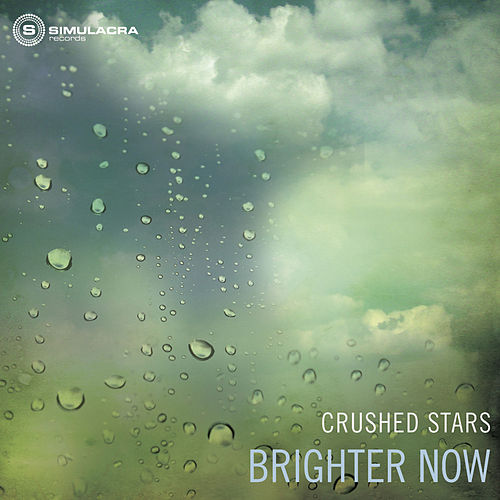 Brighter Now by Crushed Stars