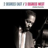 2 Degrees East, 3 Degrees West by Chico Hamilton