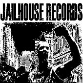 Jailhouse 2013 Compilation by Various Artists