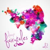 Deep Fairytales, Vol. 2 by Various Artists
