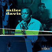Kind of Blue Sessions '59 by Miles Davis