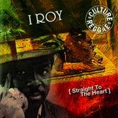 Straight to the Heart de I-Roy