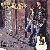 Trainwreck Junkyard by The Grifters