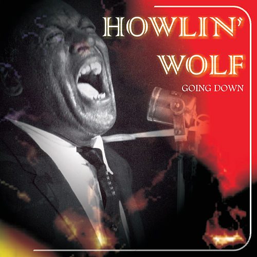 Going Down Live by Howlin' Wolf