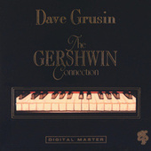 The Gershwin Connection by Dave Grusin