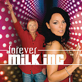 Forever by Milk, Inc.