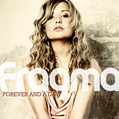 Forever And A Day by Fragma