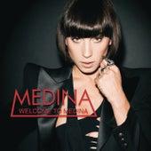 Welcome To Medina by Medina