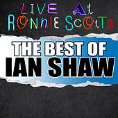 Live At Ronnie Scott's: The Best of Ian Shaw de Ian Shaw