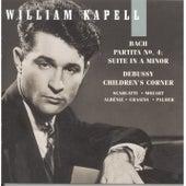 William Kapell Edition, Vol. 6: Bach: Partita No.4; Suite in A Minor; Debussy: Children's Corner; Scarlatti; Mozart; Albéniz; Chasins by William Kapell