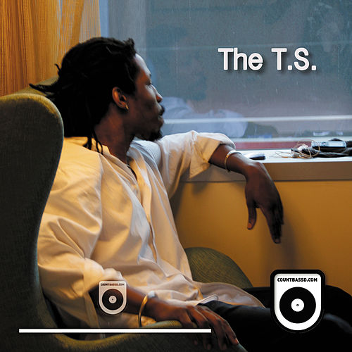 The T.S. by Count Bass D