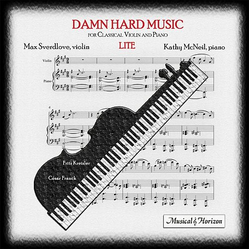 Damn Hard Music 'Lite' by Max Sverdlove