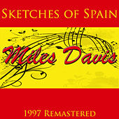 Sketches of Spain [1997 Remastered] by Miles Davis