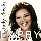 Happy: The Remixes by Judy Cheeks