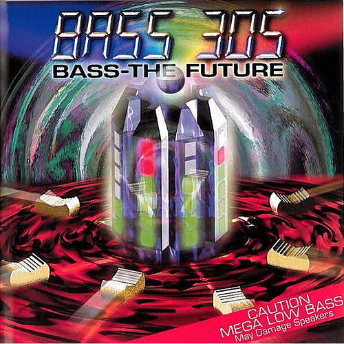 Bass - The Future by Bass 305