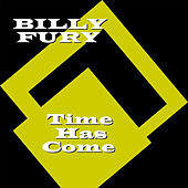 Time Has Come by Billy Fury