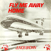 Fly Me Away Home by Various Artists