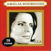 Amália Rodrigues o Melhor Vol. 2 de Amalia Rodrigues