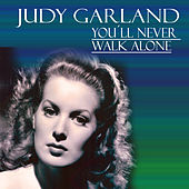 Judy Garland - You´ll Never Walk Alone de Judy Garland