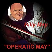 Operatic May von Billy May