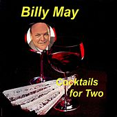 Cocktails for Two von Billy May