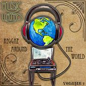 Music Unites - Reggae Around the World, Vol. 1 by Various Artists