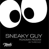Sneaky Guy Riddim Road Mix (Trinidad and Tobago Carnival Soca 2013) by Various Artists