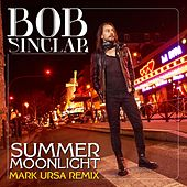 Summer Moonlight (Mark Ursa Remix) by Bob Sinclar
