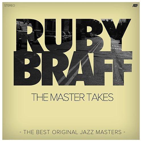 The Master Takes (The Best Original Jazz Masters) by Ruby Braff