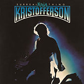 Surreal Thing by Kris Kristofferson