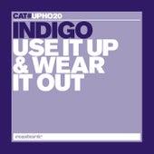 Use It Up & Wear It Out by Indigo