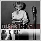 Gone for the Day de June Christy