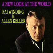 A New Look At The World by Kai Winding