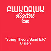 String Theory / Sand EP by Bissen