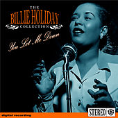 The Billie Holiday Collection- You Let Me Down de Billie Holiday